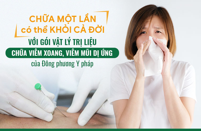 CHỮA MỘT LẦN có thể KHỎI CẢ ĐỜI với gọi vật lý trị liệu chữa viêm xoang, viêm mũi dị ứng của Đông phương Y pháp