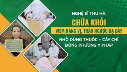 Nghệ sĩ Thu Hà khỏi bệnh nhờ dùng thuốc và cấy chỉ Đông phương Y pháp