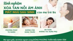Đông phương Thần hiệu Định tâm chữa mất ngủ sau sinh