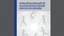 Tài liệu Hướng dẫn người khuyết tật và gia đình về Phục hồi chức năng dựa vào cộng đồng