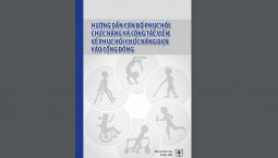 Tài liệu Hướng dẫn cán bộ Phục hồi chức năng và cộng tác viên về Phục hồi chức năng dựa vào cộng đồng