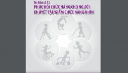 Tài Liệu PHCN Cho Người Khuyết Tật/ Giảm Chức Năng Nhìn [BỘ Y TẾ]